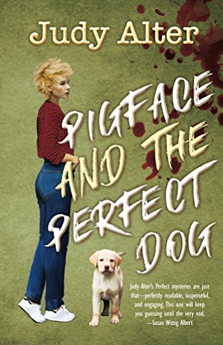 Pigface and The Perfect Dog: An Oak Grove Mystery (Oak Grove