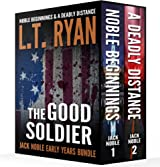 The Good Soldier: Jack Noble Early Years Bundle (Noble Beginnings & A Deadly Distance) (English Edition)