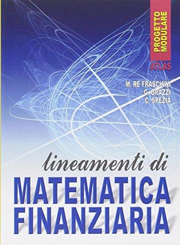 Lineamenti di matematica finanziaria. Per gli Ist. Professionali