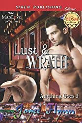 Lust & Wrath [Anything Goes 3] (Siren Publishing Classic Manlove) (Anything Goes, Siren Publishing Classic Manlove) by Flynn, Joyee (2012) Paperback
