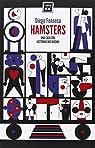 Hamsters: Una casa con historias que ruedan par Fonseca