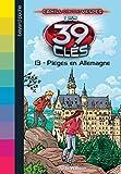 Les 39 clés - Piégés en Allemagne - Format Kindle - 9782747074841 - 4,99 €