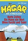 Image de Hägar der Schreckliche: Harte Zeiten /Ein Mann ein Wort /Ohne Furcht und Tadel