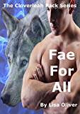 Fae For All (The Cloverleah Pack Book 6) (English Edition)