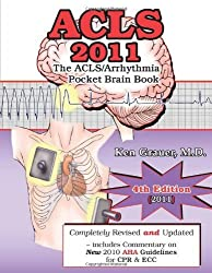 ACLS 2011 Pocket Brain Book (4th Edition) by Ken Grauer (2011-04-11)