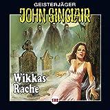 John Sinclair: Folge 102: Wikkas Rache