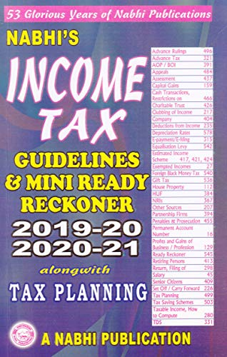 Income Tax Guidelines & Mini Ready Reckoner 2019-20,2020-201 alongwith Tax Planning