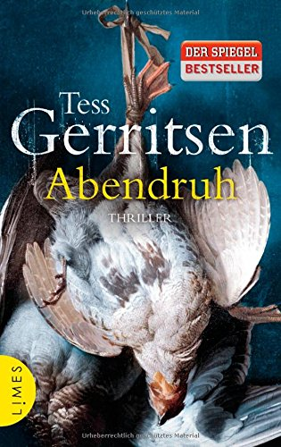 Buchseite und Rezensionen zu 'Abendruh: Ein Rizzoli-&-Isles-Thriller' von Tess Gerritsen