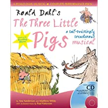 Collins Musicals – Roald Dahl's The Three Little Pigs (Book + CD/CD-ROM): A tail-twistingly treacherous musical