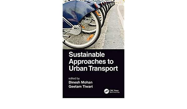 Buy Sustainable Approaches to Urban Transport Book Online at
