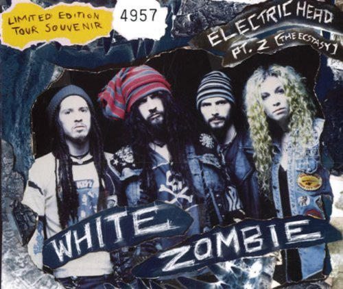 Electric Head Pt. 2 (The Ecstasy) by White Zombie