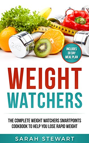 weight-watchers-the-complete-weight-watchers-smartpoints-cookbook-to-help-you-lose-rapid-weight-engl