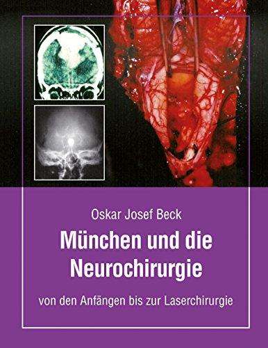 mnchen-und-die-neurochirurgie-von-den-anfngen-bis-zur-laserchirurgie