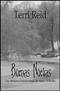 Buenas Nuevas - Un Misterio Paranormal De Mary O'Reilly par Terri Reid
