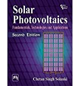 [(Solar Photovoltaics: Fundamentals, Technologies and Applications)] [ By (author) Chetan Singh Solanki ] [November, 2011]