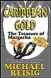 Caribbean Gold - The Treasure of Margarita