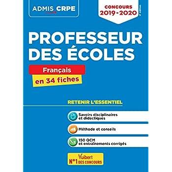 Concours Professeur des écoles (CRPE) - Français en 34 fiches - Admis 2019