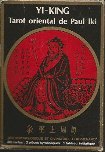 Yi-King: Tarot Oriental par Paul Iki