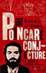The Poincar� Conjecture: In Search of...