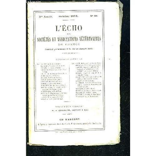 L ECHO DES SOCIETES N°10- OCT 1881- 3ème année- ET ASSOCIATIONS VETERINAIRES DE FRANCE