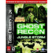 Tom Clancy's Ghost Recon: Jungle Storm (Prima's Official Strategy Guide) by Mike Searle (2003-12-30)