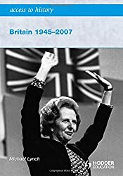 Access to History: Britain 1945-2007