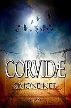 Corvidæ (German Edition) by [Keil, Simone]