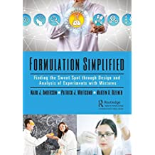 Formulation Simplified: Finding the Sweet Spot through Design and Analysis of Experiments with Mixtures