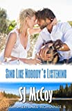 Sing Like Nobody's Listening: Kenzie and Chase: Volume 6 (Summer Lake)