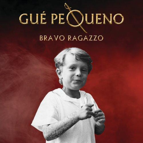 Bravo Ragazzo [Explicit] (Roya...