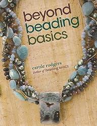 Beyond Beading Basics