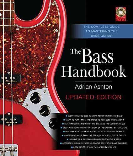 Portada del libro The Bass Handbook: The Complete Guide to Mastering Bass Guitar, Updated and Expanded Edition by Ashton, Adrian (2014) Hardcover