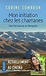Mon initiation chez les chamanes : Une Parisienne en Mongolie par Sombrun