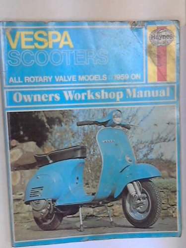 Vespa Scooters 90 125 150 180 and 200cc Haynes Owners Workshop Manual