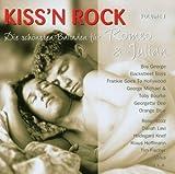 Kiss'N Rock - Die schönsten Balladen für Romeo & Julian -