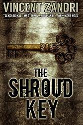 The Shroud Key: A Chase Baker Thriller (CHASE BAKER SERIES) (Volume 1) by Vincent Zandri (2014-02-14)