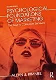 Psychological Foundations of Marketing: The Keys to Consumer Behavior
