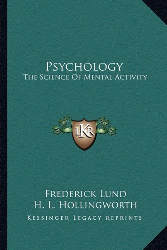 Psychology: The Science of Mental Activity