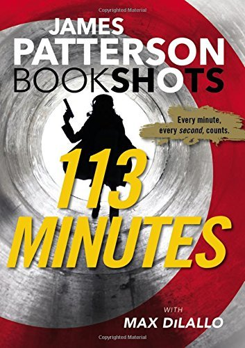 113 Minutes (BookShots) by James Patterson (2016-09-06)