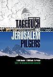 Tagebuch eines Jerusalempilgers 2: 14.000 Kilometer - 14.000 Hunde - Ein Priester.