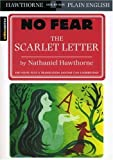 The Scarlet Letter (SparkNotes: No Fear) by SparkNotes (EDT) (2009) Paperback