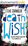 Death Wish: The Path through Addictio...