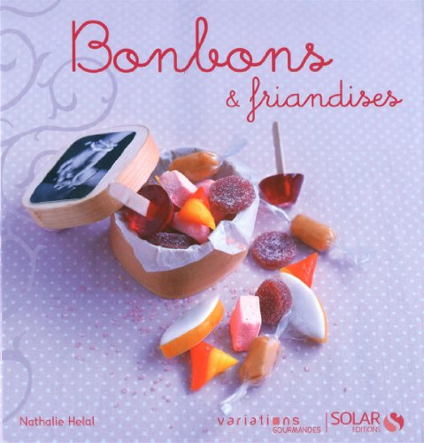 BONBONS & FRIANDISES -VG- par NATHALIE HELAL