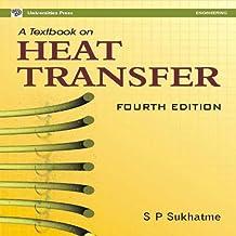 A Textbook on Heat Transfer-Fourth Edition