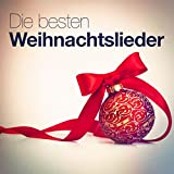 Die besten Weihnachtslieder (30 der bekanntesten Weihnachtslieder)