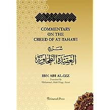 Commentary on the Aqeedah (creed) of At-Tahawi: Sharh Aqeedah Attahawiya (English Translation)