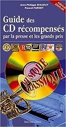 Guide des CD récompensés par la presse et les grands prix : Musique classique