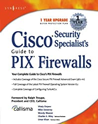 Cisco Security Specialist's Guide to PIX Firewall by Umer Khan (2002-12-31)