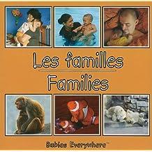 Les Familles/Families (Babies Everywhere)