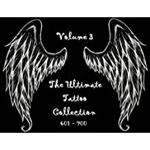 The Ultimate Tattoo Collection - Vol 3 (English Edition)